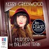 Murder on the Ballarat Train - Stephanie Daniel, Kerry Greenwood