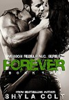 Forever (Wesson Rebel M.C. Series Book 2) - Shyla Colt
