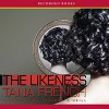 The Likeness - Heather O'Neill, Tana French
