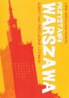 Przystanek Warszawa. Subiektywny przewodnik literacki - Lidia Sadkowska-Mokkas