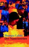 Der Namensvetter - Jhumpa Lahiri