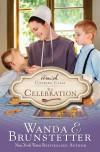 The Celebration - Wanda E. Brunstetter