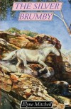 The Silver Brumby - Elyne Mitchell, Ralph Thompson
