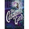 The Casquette Girls - Alys Arden