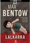 Lalkarka - Max Bentow