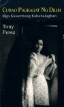 Cubao Pagkagat ng Dilim: Mga Kuwentong Kababalaghan - Tony Perez
