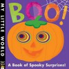 Boo!: A Book of Spooky Surprises (My Little World) - Jonathan Litton, Fhiona Galloway