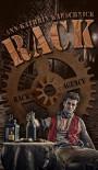 RACK: ein Steampunk-Thriller - Ann-Kathrin Karschnick