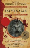 Saturnalia - Danila Comastri Montanari