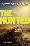 The Hunted - Matt de la Pena