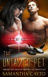 The Untamed Pet (Alien Slave Masters Book 3) - Samantha Cayto