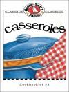 Casseroles Cookbook (Classic Cookbooklets) - Gooseberry Patch