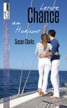 Letzte Chance am Horizont - Susan Clarks