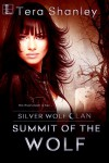 Summit of the Wolf (Silver Wolf Clan Book 4) - Tera Shanley