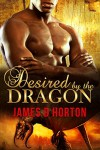 Desired by the Dragon: BBW Paranormal Romance (The Awakening Cycle) - James D Horton