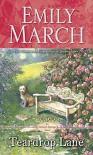 Teardrop Lane: An Eternity Springs Novel - Emily March