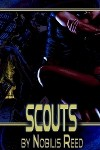 Scouts (The Orgone Chronicles, Book 1) - Nobilis Reed