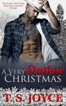 A Very Outlaw Christmas (Outlaw Shifters Book 2) - T. S. Joyce