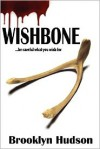 Wishbone - Brooklyn Hudson
