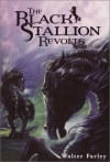 The Black Stallion Revolts - Walter Farley, John A. Rowe
