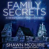 Family Secrets: A Whispering Pines Mystery (Volume 1) - Shawn McGuire
