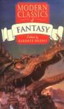 Modern Classics of Fantasy - Gardner R. Dozois