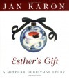 Esther's Gift: A Mitford Christmas Story - Jan Karon