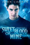 Sweet Blood of Mine (Overworld Chronicles) - John Corwin