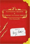 Fantastic Beasts and Where to Find Them by Scamander, Newt published by Scholastic Inc / Arthur A. Levine Books Paperback -
