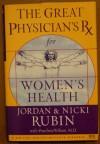 The Great Physician's RX for Women's Health - Jordan Rubin, Nicki Rubin, Panchetta Wilson