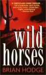 Wild Horses - Brian Hodge