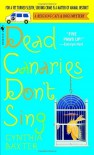 Dead Canaries Don't Sing (Reigning Cats & Dogs Mysteries, No. 1) - Cynthia Baxter