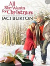All She Wants For Christmas - Jaci Burton