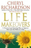 Life Makeovers - Cheryl Richardson