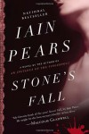 Stone's Fall: A Novel - Iain Pears