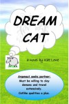 Dream Cat - Kat Lowe