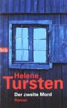 Der zweite Mord. - Helene Tursten