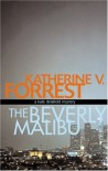 The Beverly Malibu - Katherine V. Forrest