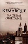 Na ziemi obiecanej - Erich Maria Remarque, Ewa Ziegler-Brodnicka