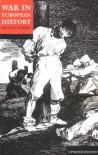 War in European History - Michael Eliot Howard
