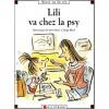 Lili va chez la psy - Dominique de Saint Mars, Serge Bloch, Renaud de Saint Mars