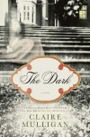 The Dark - Claire Mulligan