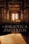 BIBLIOTECA DE LOS MUERTOS, LA (Spanish Edition) - COOPER GLENN