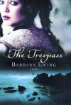 The Trespass: A Novel - Barbara Ewing