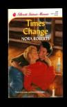 Times Change - Nora Roberts