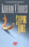 Sleeping Bones - Katherine V. Forrest