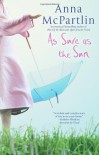 As Sure As the Sun - Anna McPartlin