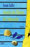 Jenseits des Meeres die Sehnsucht - Susan Sallis