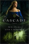 Cascade (River of Time, #2) - Lisa Tawn Bergren