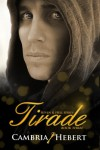Tirade (Heven and Hell) - Cambria Hebert